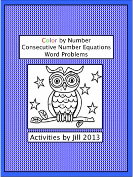 Consecutive # Equations Color by # Lesson Pack (Word Probl