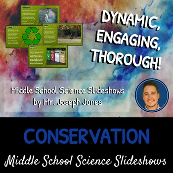 Conservation: A Life Sciences Slideshow!