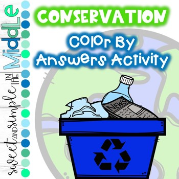 Conservation Color By Answers Activity ~ Classroom or Wint