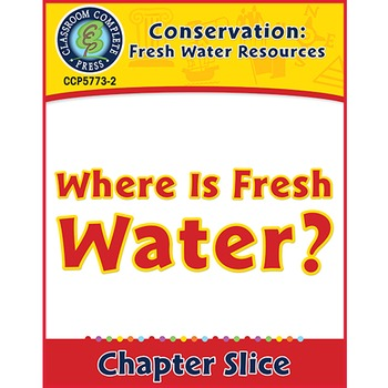 Conservation: Fresh Water Resources: Where Is Fresh Water?