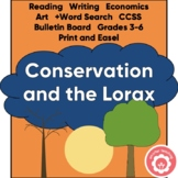 THE LORAX: Conservation, Reading, Writing, Economics And Art