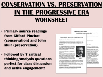 Preservation vs. Conservation in the Progressive Era - US