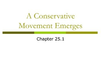 Conservative Movement Emerges (Reagan)