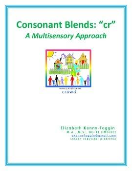 "Consonant Blend ""cr-"": A Multisensory Approach"