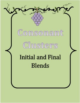 Blends Initial and Final ~ Consonant Clusters ~