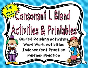 Consonant L Blend Activities and Printables for English La