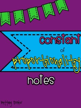 Constant of Proportionality- Introduction Notes