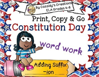 Constitution Day Spelling Suffixes Word Work Grades 4-6