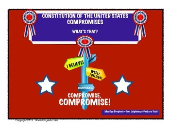 Constitution of The United States - Compromises - What's That?