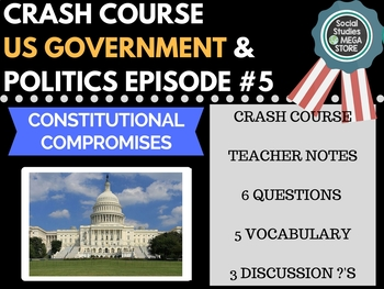 Constitutional Compromises: Crash Course Government and Po