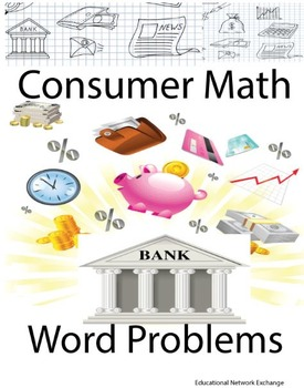 Consumer Math Word Problems: Interest, Wages, Shopping, an