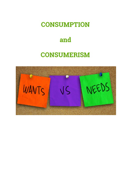 Consumerism and Consumption