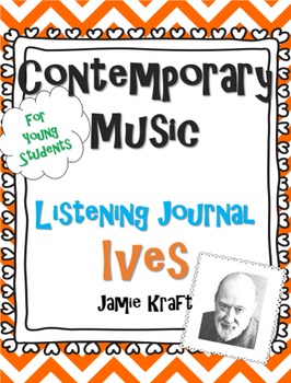 Contemporary Music Listening Journal: Ives