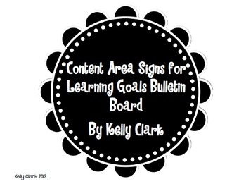 Content Area Titles for Learning Goals Bulletin Board