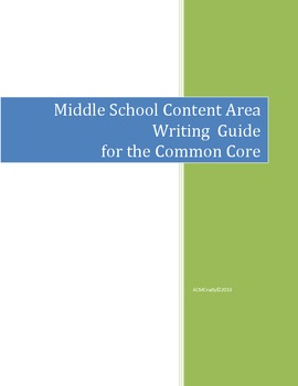 Content Area Writing Guide with the Common Core