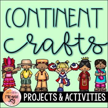 Multicultural Continent-Themed Crafts and Games