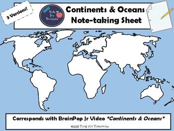 Continent & Ocean Note-Taking Sheet--BrainPop Jr