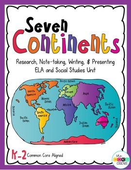Continent K-2 Unit: Note-taking, Research, Writing, and Pr