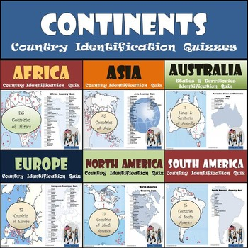 Continents - Country Identification Quizzes Bundle - 6 Dif