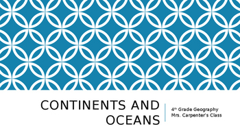 Continents/Oceans PPT