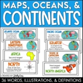 Continents, Oceans, and Maps - Word Wall Cards