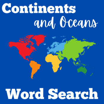 Continents and Oceans Activity   7 Continents Word Search