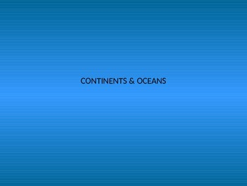 Continents and Oceans Unit Guide
