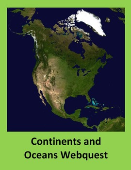 Continents and Oceans Webquest for Geography