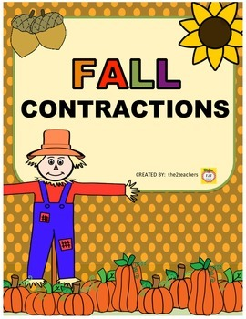Contractions - Fall Themed Games, Centers, Worksheets, Tas