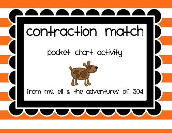 Contraction Match - Pocket Chart Activity