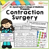 Contraction Surgery:  Dr. Apostrophe's College of Contract