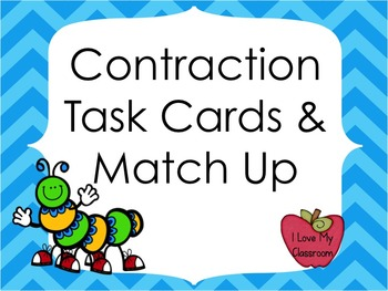 Contraction Task Cards and Match Up (Caterpillar Theme)