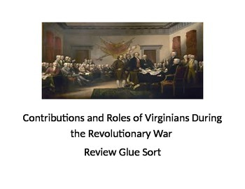 Contributions and Roles of Virginians During the Revolutio