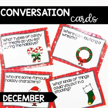 Conversation Cards/ Expressive Language Practice/ December