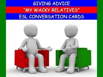 Conversation Cards - Giving Advice - Wacky Relatives!