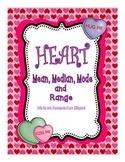 Conversation Heart Mean Median Mode and Range: 6th Grade C