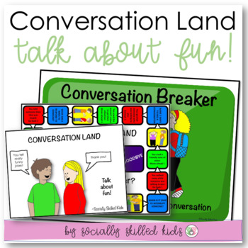 SOCIAL SKILLS: Conversation Land~ Talk About Fun!