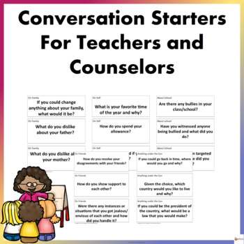Conversation Starters For Teachers and Counselors (For Mid