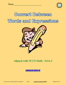 Convert Between Words and Expressions - 5.OA.2