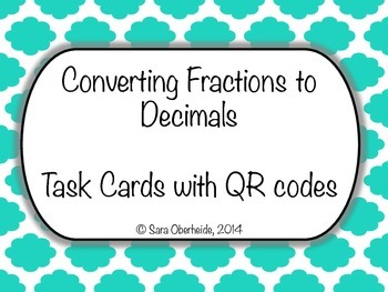 Convert Fractions to Decimal Task Cards with QR Codes