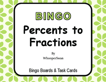Convert Percents to Fractions - BINGO and Task Cards