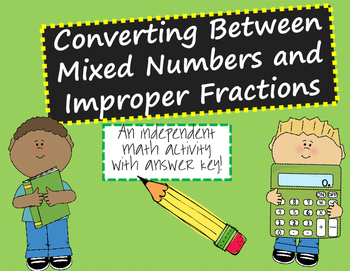 Converting Between Mixed Numbers and Improper Fractions