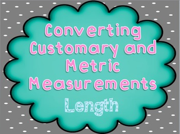 Converting Customary and Metric Length Measurements PowerP