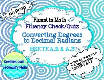 Converting  Degrees to Decimal Radians Fluency Check: No Prep