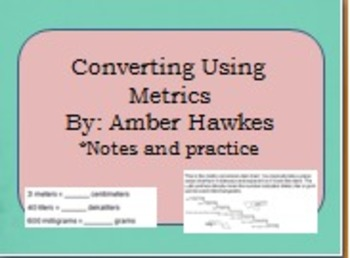Converting Metric Measurement (notes and practice)