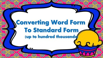 Converting Numbers Between Word and Standard Form