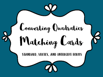 Converting Quadratic Forms Matching Cards