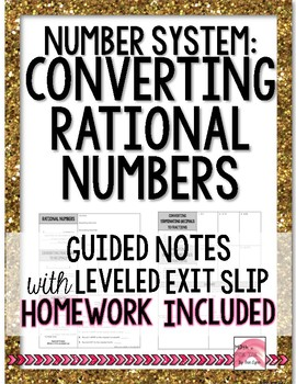 Converting Rational Numbers Notes or Remediation with HW P