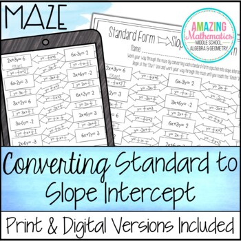 Converting Standard Form to Slope Intercept Form Maze