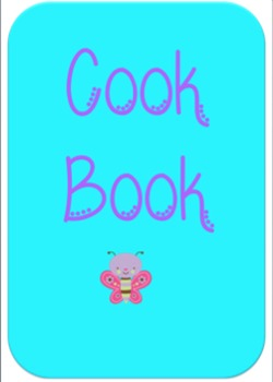 Cook Book! Recipes/Sensory Play Activities